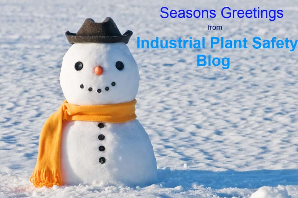 SeasonsGreetingsIndustrialPlantSafety2013